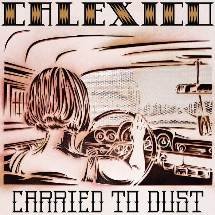 calexico_carriedtodust