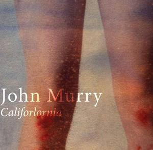 John_Murry-Califorlornia
