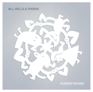 KK_Bill_Wells__Friends_Nursery_Rhymes_300_300